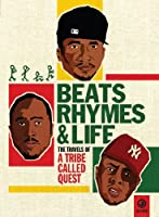 Beats Rhymes & Life: The Travels of a Tribe Called Quest [DVD]
