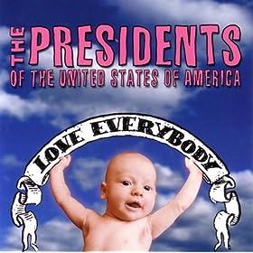 Titelbild des Gesangs Zero Friction von The Presidents of the United States of America