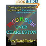 Moonbow Over Charleston ebook