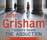 John Grisham Theodore Boone: 2: The Abduction