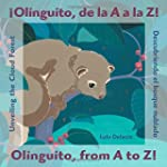 Olinguito, from A to Z!: �Olinguito,...