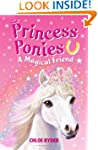 Princess Ponies 1: A Magical Friend