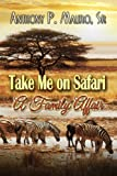 img - for Take Me On A Safari A Family Affair book / textbook / text book