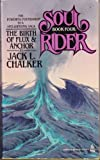 The Birth of Flux & Anchor (Soul Rider, Book Four)