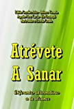 img - for Atr vete A Sanar (Planeta-Windmills n  952) (Spanish Edition) book / textbook / text book