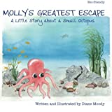 img - for Molly's Greatest Escape: A little story about a small octopus book / textbook / text book