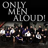 Only Men Aloud Only Men Aloud (Last Choir Standing)
