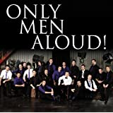 Only Men Aloud (Last Choir Standing)by Only Men Aloud