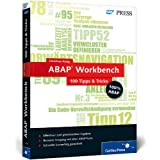 "ABAP Workbench - 100 Tipps & Tricks (SAP PRESS)von ""Christian Assig"""