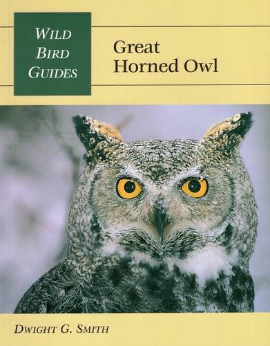 Wild Bird Guide: Great Horned Owl (Wild Bird Guides)