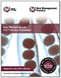 img - for Key Element Guide Itil Service Transition: Aligned to the 2011 Editions book / textbook / text book