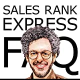 Sales Rank Express FAQ: The Official Guide to the Premier Sales Rank Checker, Book Monitor, and Market Research Tool for Authors and Publishers (English Edition)