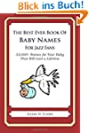The Best Ever Book of Baby Names for...