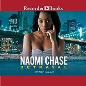 Betrayal | [Naomi Chase]