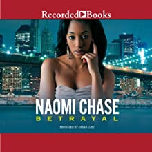 Betrayal (       UNABRIDGED) by Naomi Chase Narrated by Diana Luke
