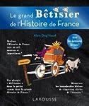 GRAND B�TISIER DE L'HISTOIRE DE FRANC...