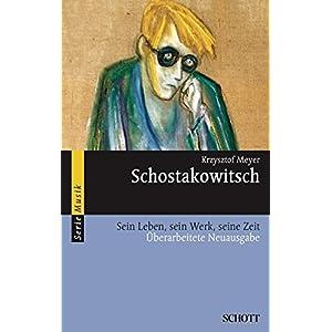 Schostakowitsch: Sein Leben, sein Werk, seine Zeit (Serie Musik)