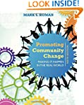 Promoting Community Change: Making It...