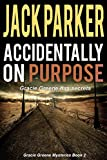 Accidentally on Purpose (The Perfect Cut Series Book 2)