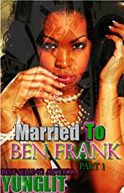 Married To Ben Frank (