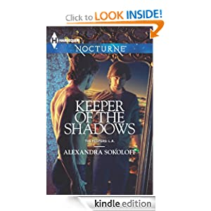 Keeper of the Shadows (The Keepers: L.A.) Alexandra Sokoloff