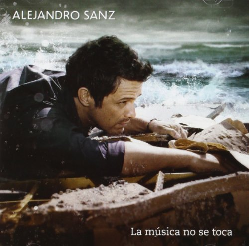Alejandro Sanz - La Mâ£sica No Se Toca - Zortam Music