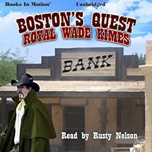 Boston's Quest | [Royal Wade Kimes]