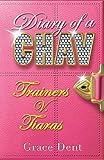 01: Trainers v. Tiaras: Trainers v Tiaras (Diary of a Chav)