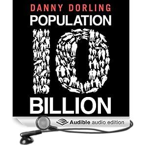 Population 10 Billion (Unabridged)