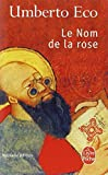img - for Le Nom de La Rose (Ldp Litterature) (French Edition) book / textbook / text book