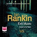 Exit Music: Inspector Rebus, Book 17 (       UNABRIDGED) by Ian Rankin Narrated by Tom Cotcher