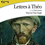 Lettres à Théo | Vincent van Gogh