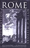 img - for The Foundation of Rome: Myth and History book / textbook / text book