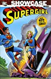 Showcase Presents: Supergirl v. 1 (Showcase Presents): Supergirl v. 1 (Showcase Presents): Supergirl v. 1 (Showcase Presents) (1845768108) by Jerry Siegel