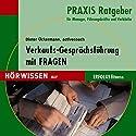 Verkaufs-Gesprächsführung mit Fragen Hörbuch von Dieter Ückermann Gesprochen von:  div.