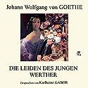 Die Leiden des jungen Werther Hörbuch von Johann Wolfgang von Goethe Gesprochen von: Karlheinz Gabor
