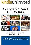 Conversaciones en Franc�s: La rutina diaria en franc�s