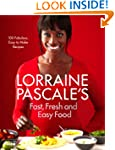 Lorraine Pascale's Fast, Fresh and Ea...