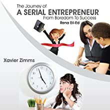 Think Like an Entrepreneur, Act Like a Woman: The Journey of a Serial Entrepreneur from Boredom to Success (       UNABRIDGED) by Rana El-Eid, Xavier Zimms Narrated by LeAnn Pashina