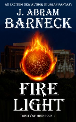 J. Abram Barneck - Fire Light (Trinity of Mind)