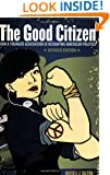 The Good Citizen: How A Younger Generation Is Reshaping American Politics, Revised Edition