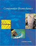 Comparative Biomechanics: Life's Physical World