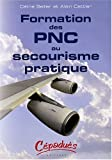 Formation des PNC au secourisme pratique