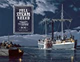 img - for Full Steam Ahead: Reflections on the Impact of the First Steamboat on the Ohio River, 1811-2011 book / textbook / text book