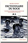Dictionnaire du rock, tome 1 - A à L par Assayas