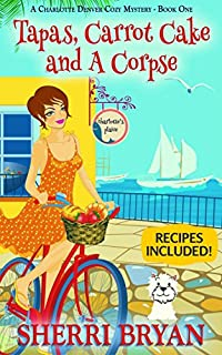 Tapas, Carrot Cake And A Corpse by Sherri Bryan ebook deal