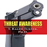 Threat Awareness | T. Ralph Turner, PhD