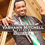 echange, troc Vashawn Mitchell, Friends - Promises