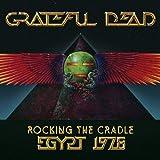 Rocking the Cradle: Egypt 1978 (2CD/1 DVD Set) ~ Grateful Dead
