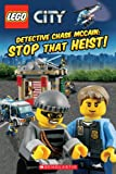 img - for LEGO  CITY: Detective Chase McCain: Stop that Heist! (Lego City) book / textbook / text book